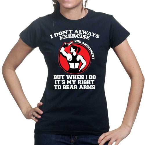 Exercise Your Right To Bear Arms Ladies T-shirt
