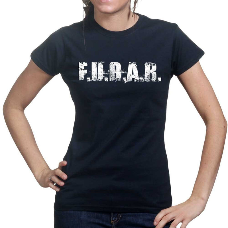 FUBAR (F.U.B.A.R.) Ladies T-shirt