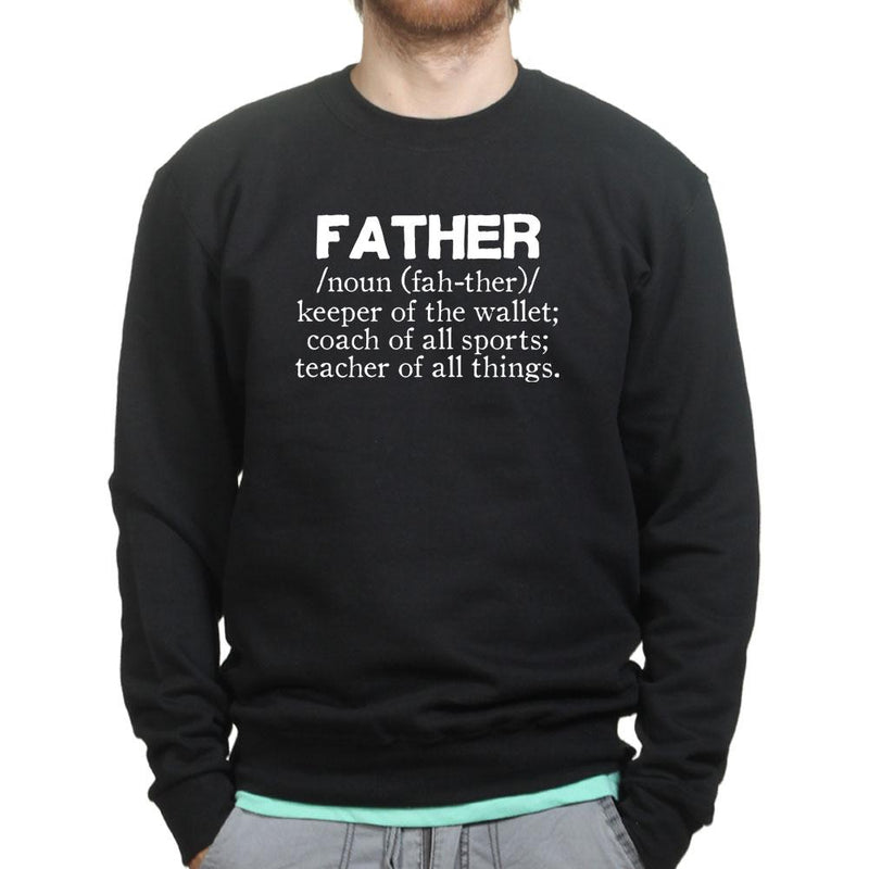Father Definition Sweatshirt