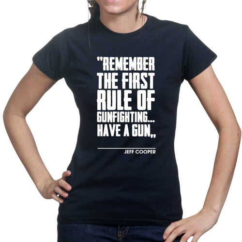 First Rule of Gunfight Ladies T-shirt