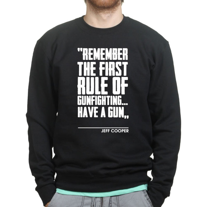 First Rule of Gunfight Mens Sweatshirt