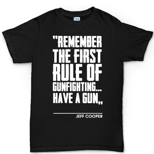 First Rule of Gunfight Mens T-shirt