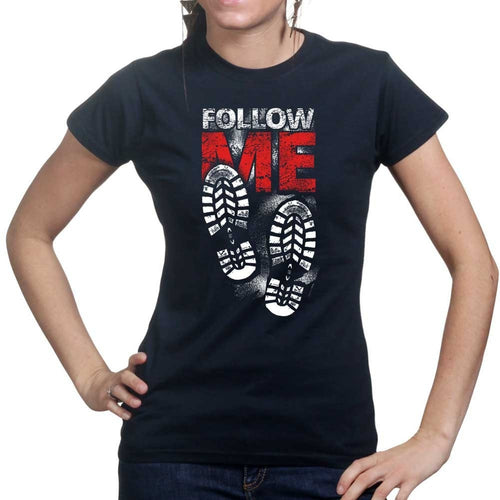 Follow Me Ladies T-shirt