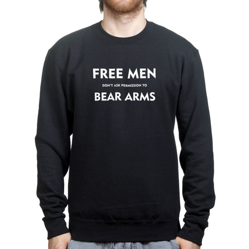 Free Men Don't Ask Permission Mens Sweatshirt