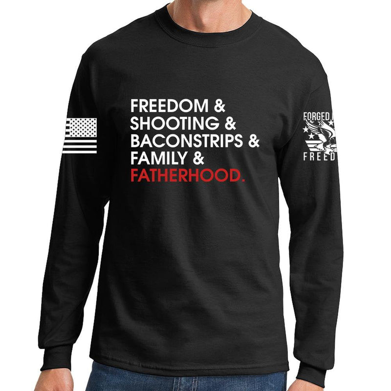 Freedom and Fatherhood Long Sleeve T-shirt