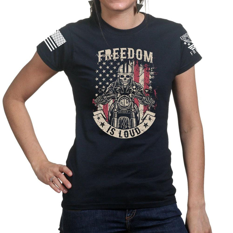 Ladies Freedom is Loud T-shirt