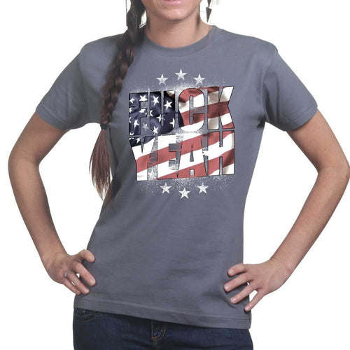 Ladies F**K Yeah American Flag T-shirt