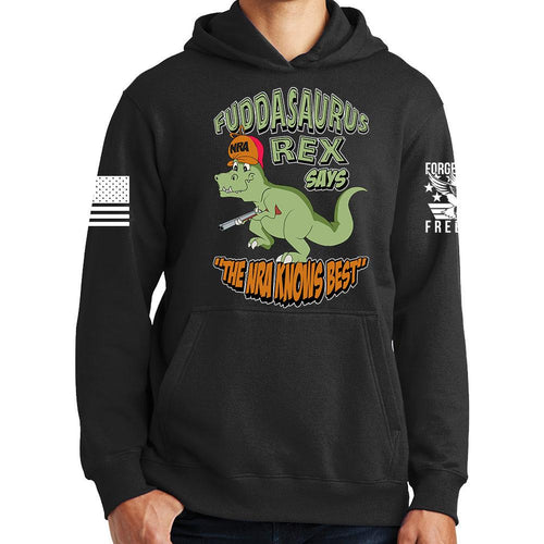 Fuddasaurus Says - The NRA Know's Best Hoodie