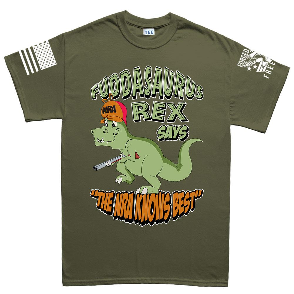 85f2eff3d3df Fuddasaurus Says - The NRA Know's Best Men's T-shirt – Forged From ...