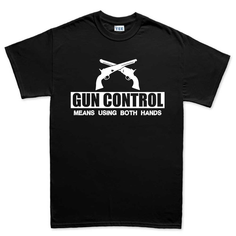 Men's Gun Control Using Both Hands T-shirt