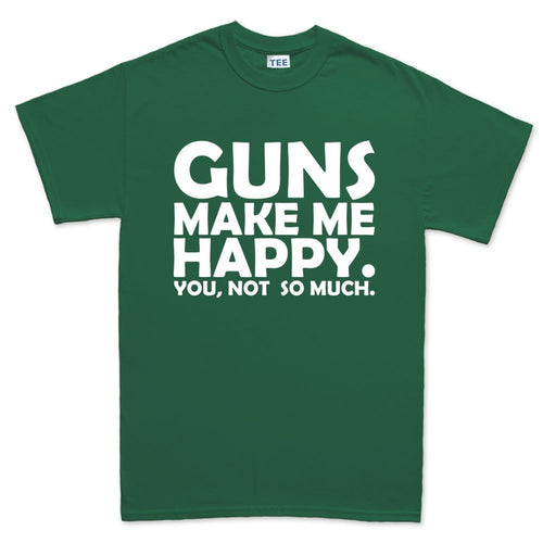 Guns Make Me Happy Men's T-shirt