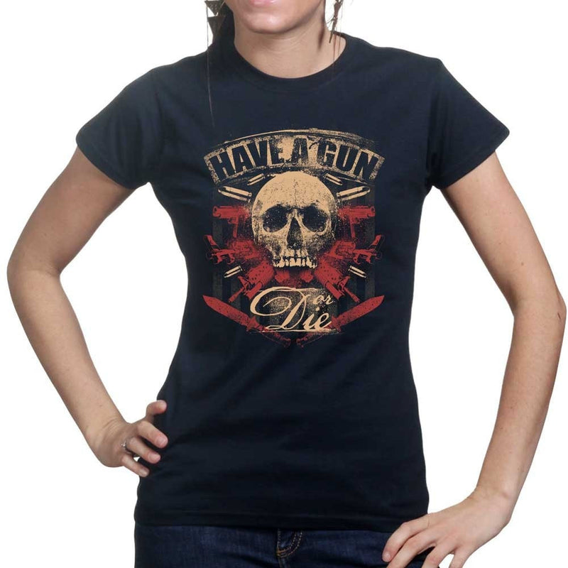 Ladies Have A Gun Or Die T-shirt