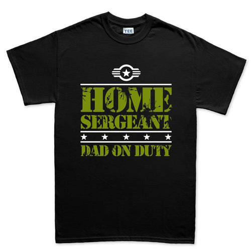 Home Sergeant Dad Men's T-shirt