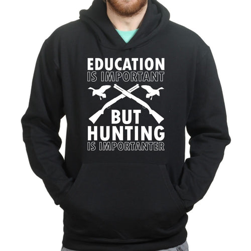 Hunting Importanter Than Education Hoodie