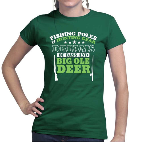 Hunting and Fishing Dream Ladies T-shirt