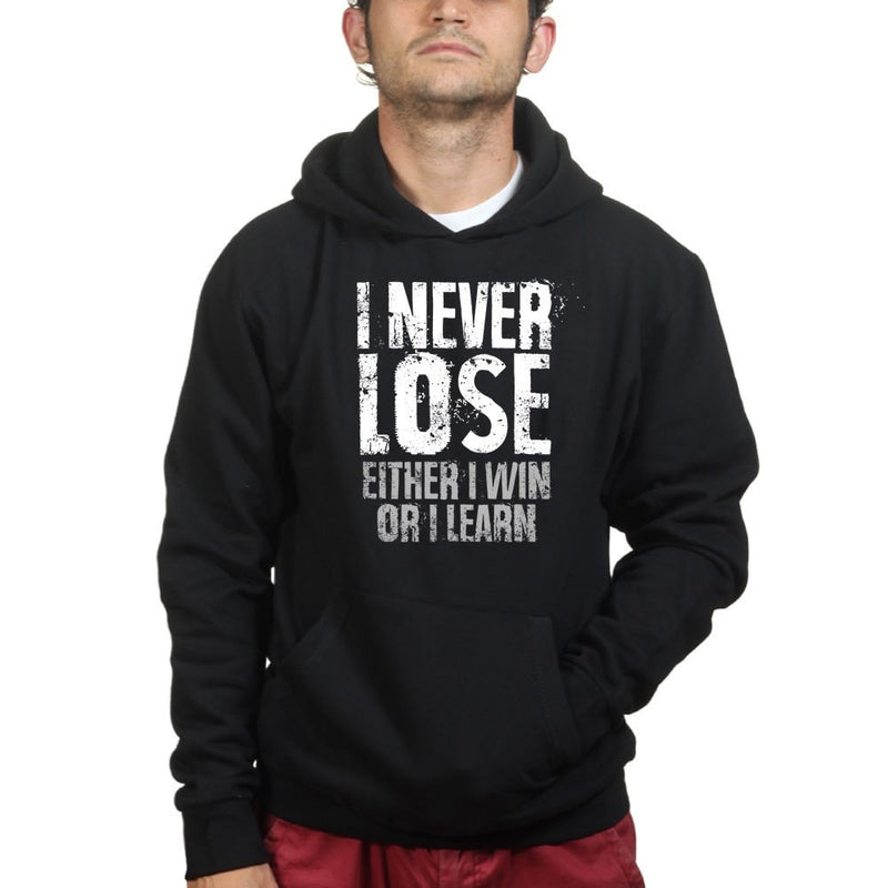 I Never Lose Hoodie