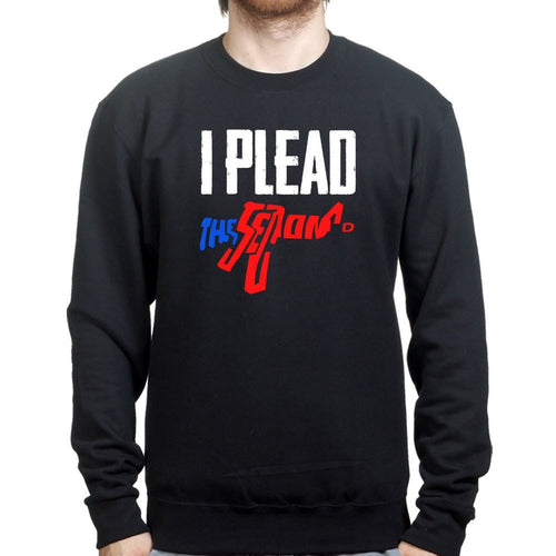 I Plead The Second Sweatshirt