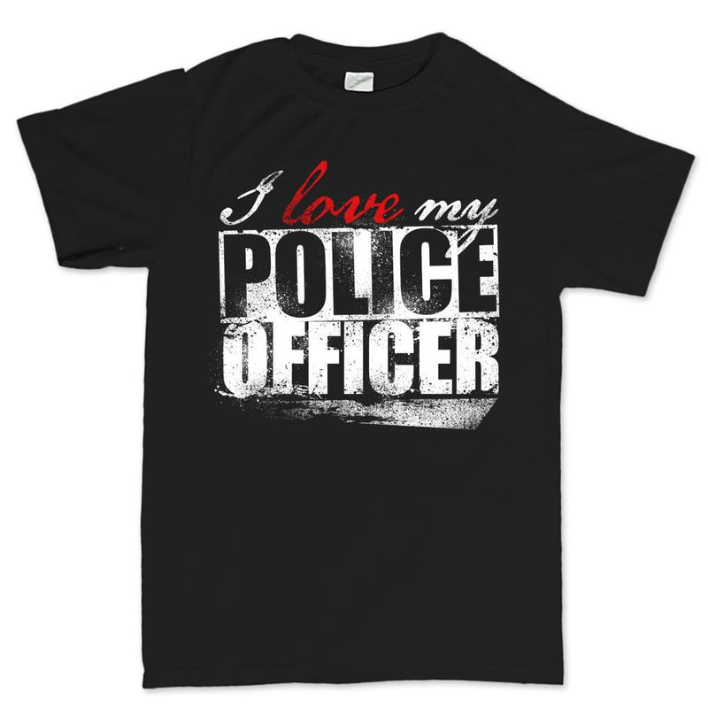 Men's I Love My Police Officer T-shirt