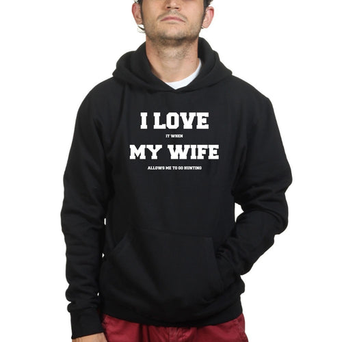I Love My Wife (Hunting) Hoodie