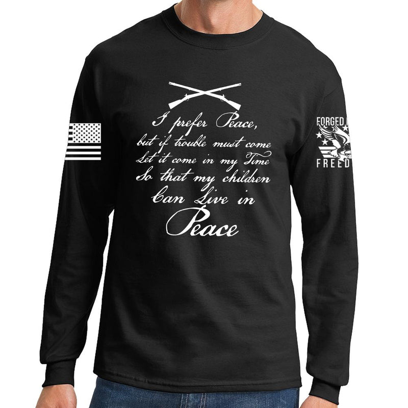 I Prefer Peace Long Sleeve T-shirt