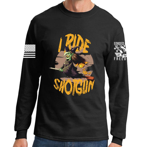 I Ride Shotgun Long Sleeve T-shirt