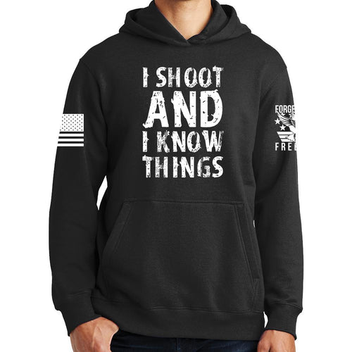 I Shoot And Know Things Hoodie