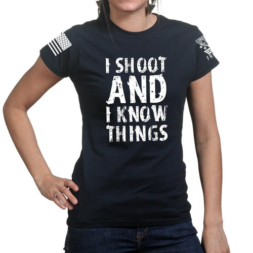 I Shoot And Know Things Ladies T-shirt