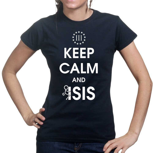 Keep Calm and Fuck Isis Ladies T-shirt