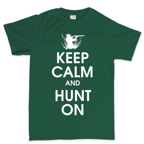 Keep Calm and Hunt On Men's T-shirt