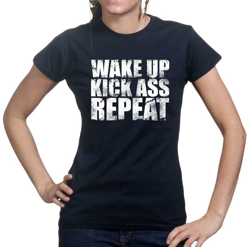 Wake Up. Kick Ass. Repeat. Ladies T-shirt