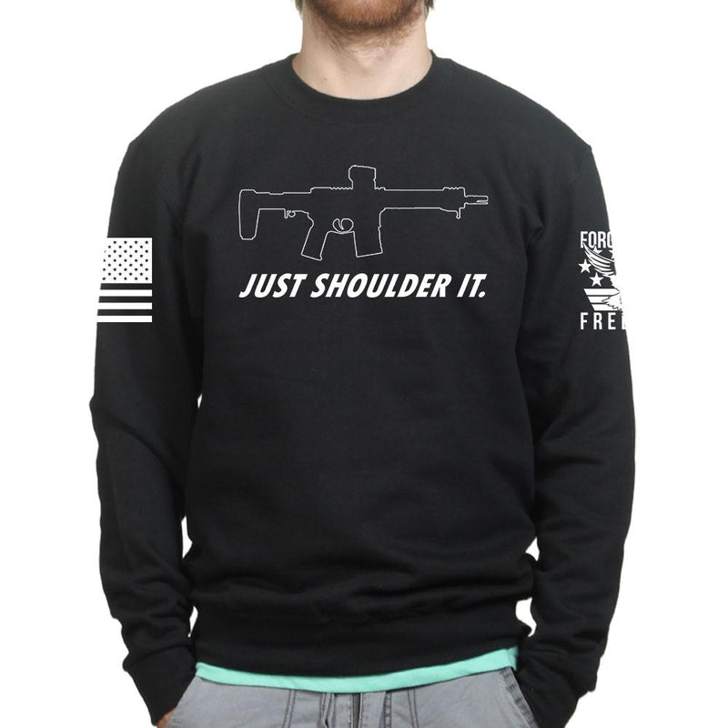 Just Shoulder It Sweatshirt