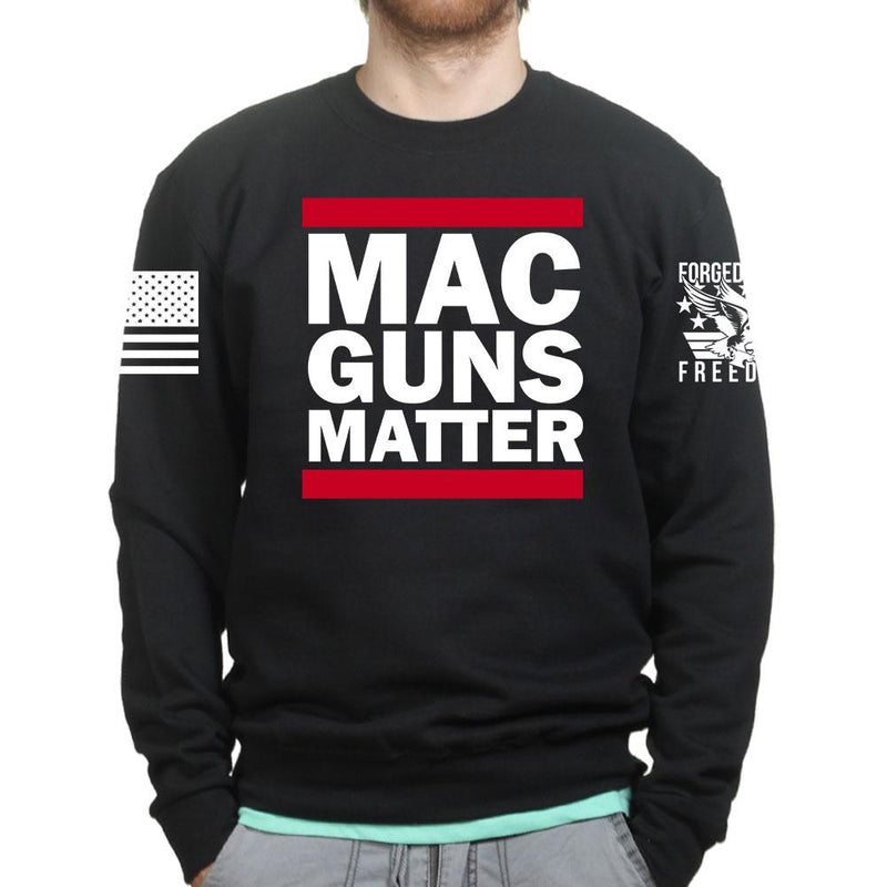 MAC Guns Matter Sweatshirt