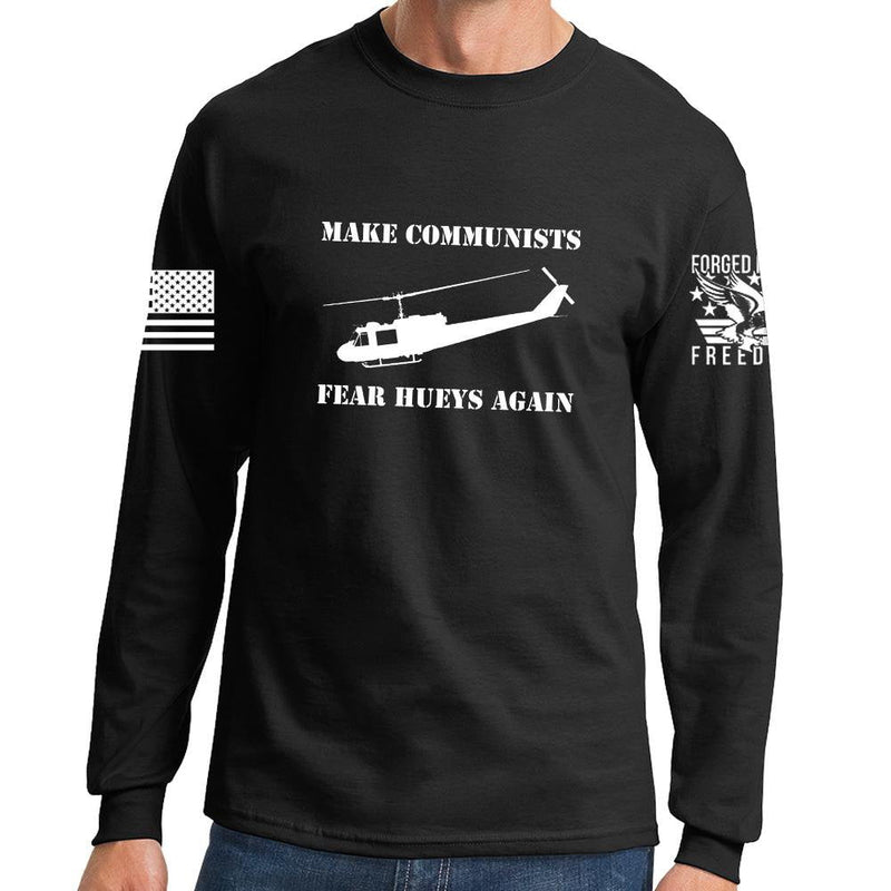 Make Communists Fear Hueys Again Long Sleeve T-shirt