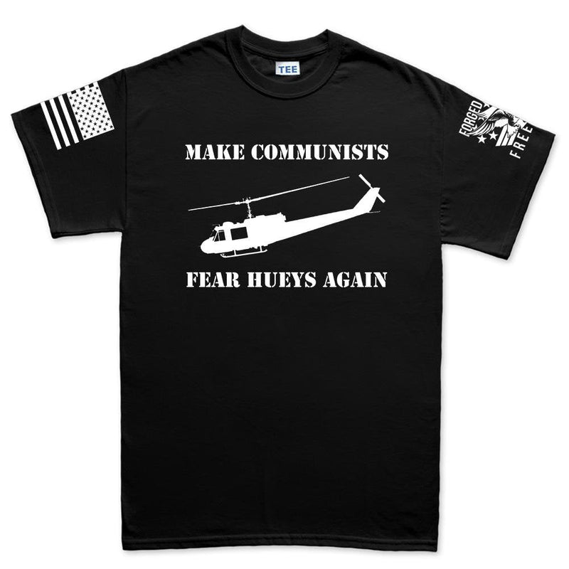 Make Communists Fear Hueys Again Men's T-shirt