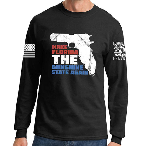 9feea53fb Make Florida The Gunshine State Long Sleeve T-shirt