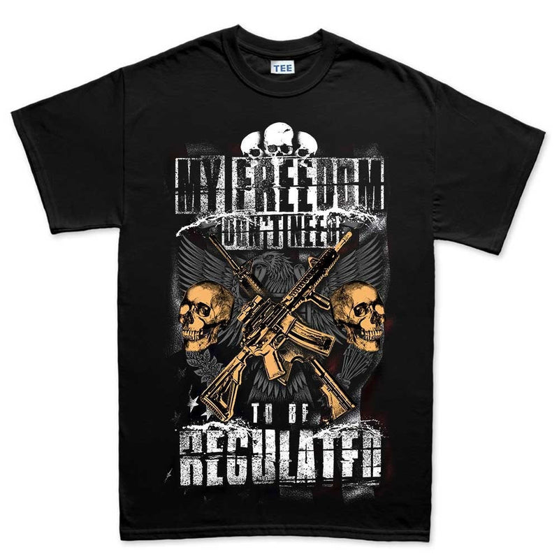 Men's Freedom Isn't Regulated T-shirt