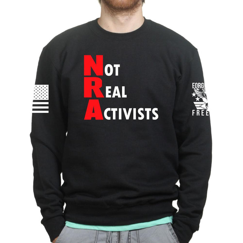 Not Real Activists Unisex Sweatshirt