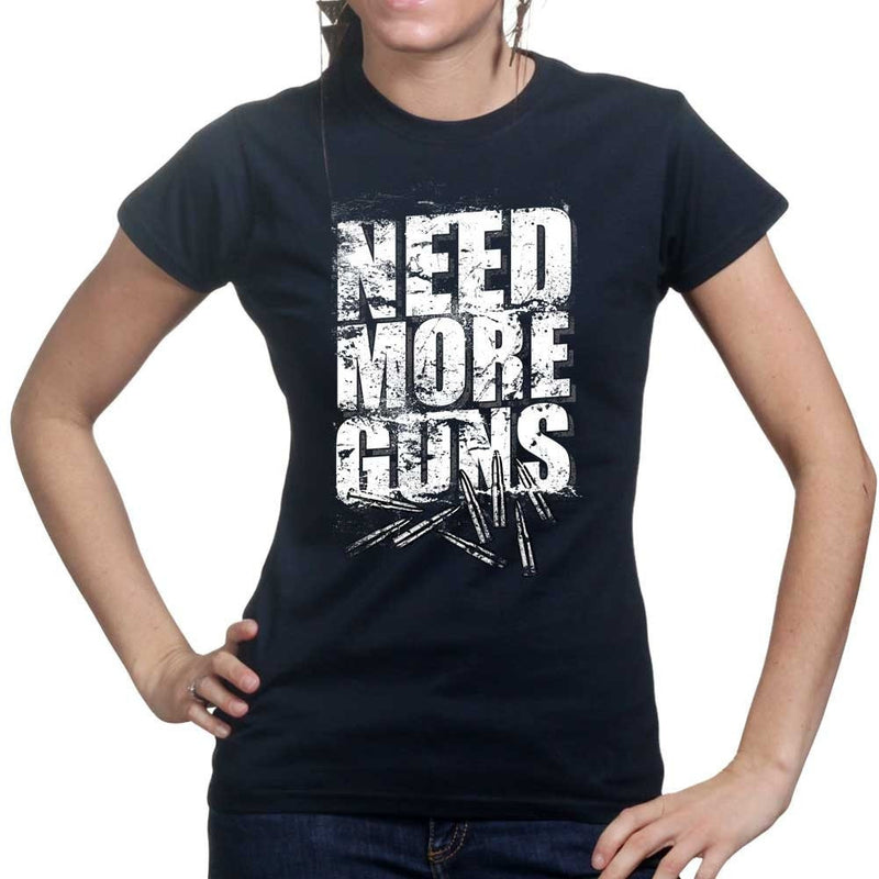 Need More Guns Ladies T-shirt