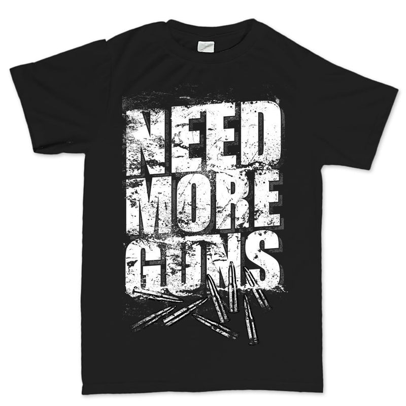 Men's Need More Guns T-shirt