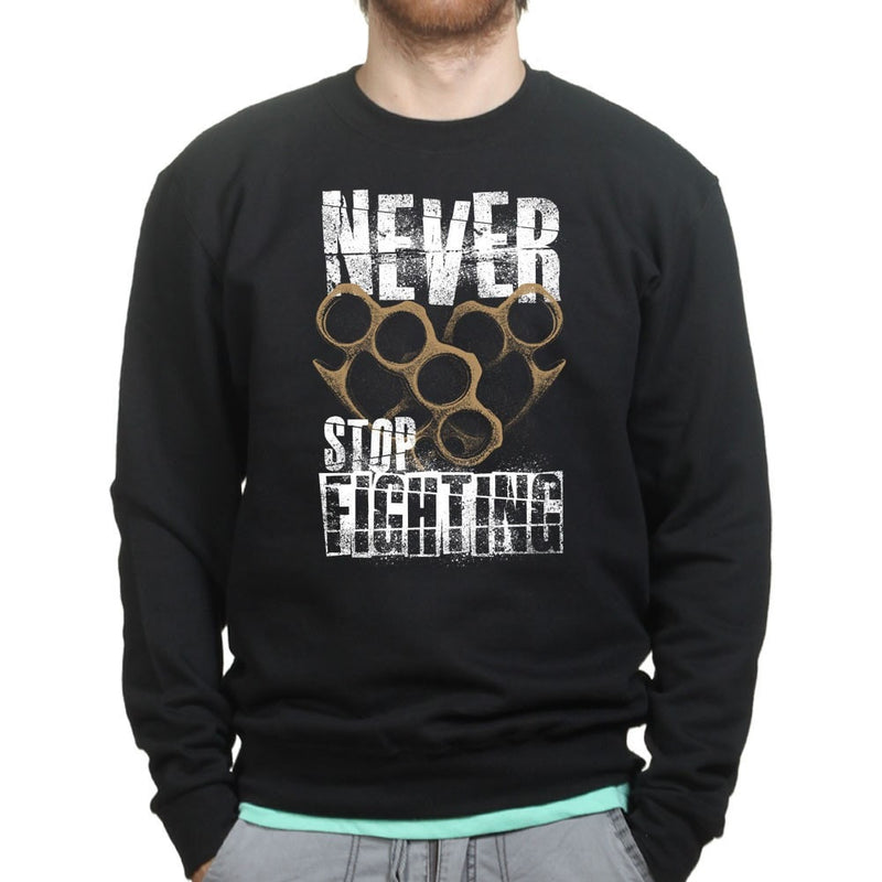 Unisex Never Stop Fighting Sweatshirt