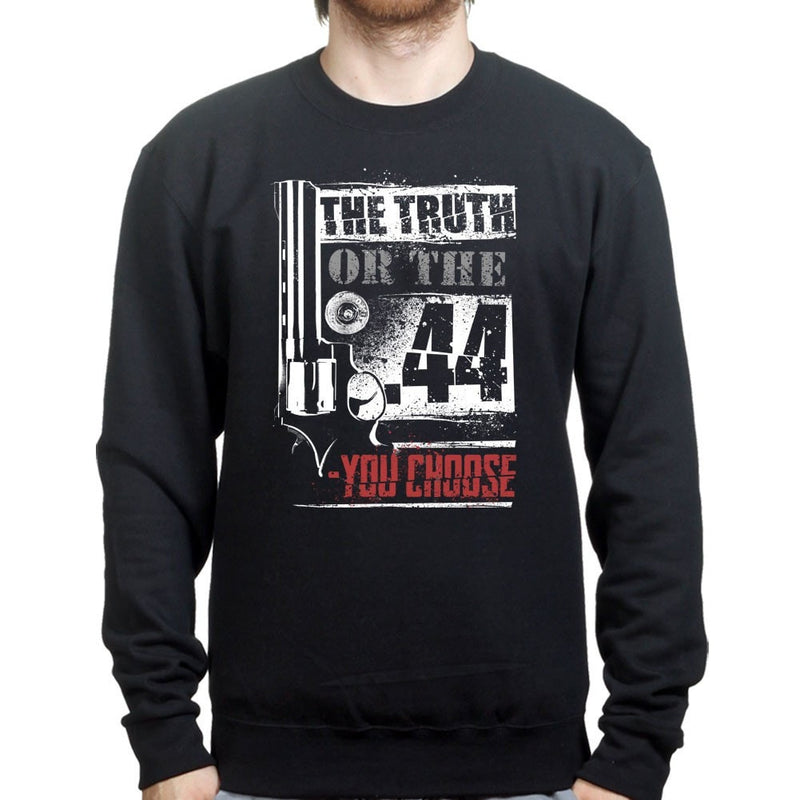 The Truth Or The .44 Sweatshirt