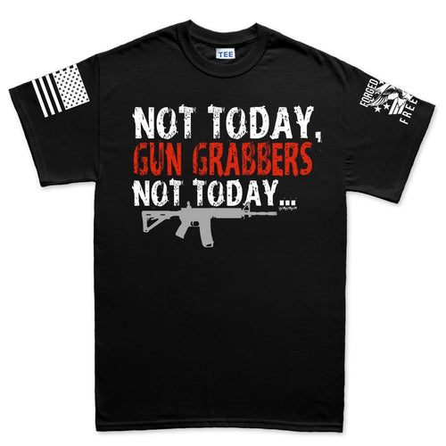 Not Today Gun Grabbers Men's T-shirt