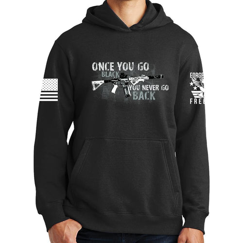 Once You Go Black Hoodie