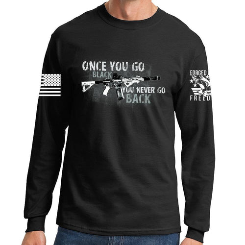 Once You Go Black Long Sleeve T-shirt
