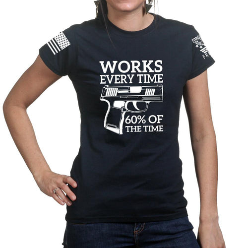 Works All The Time Ladies T-shirt