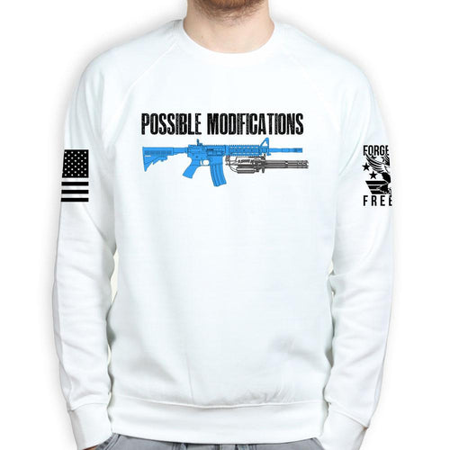 Possible Modifications Gatling Gun Sweatshirt