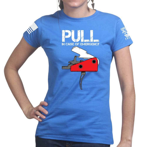 Pull In Case Of Emergency Ladies T-shirt