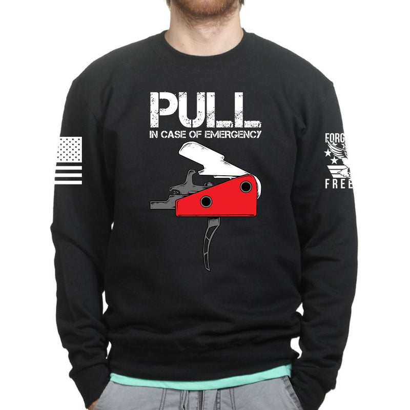 Pull In Case Of Emergency Unisex Sweatshirt