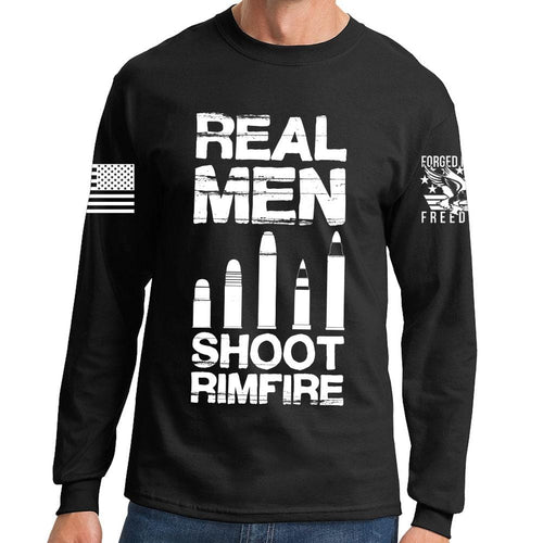 Real Men Shoot Rimfire Long Sleeve T-shirt