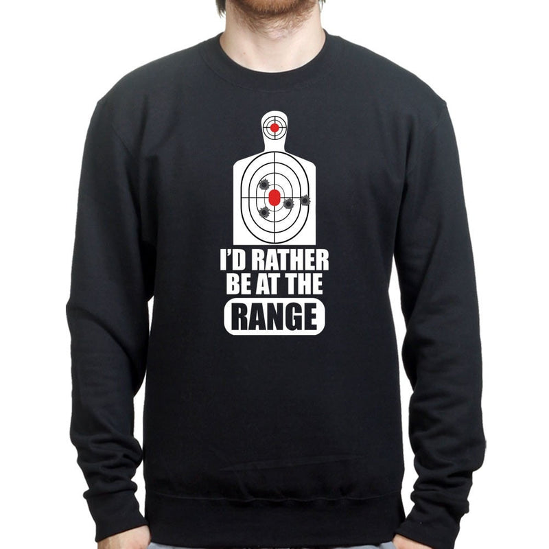 Rather Be At The Range Sweatshirt
